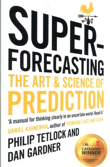 Comprar Superpronosticadores: El arte y la ciencia de la predicción
