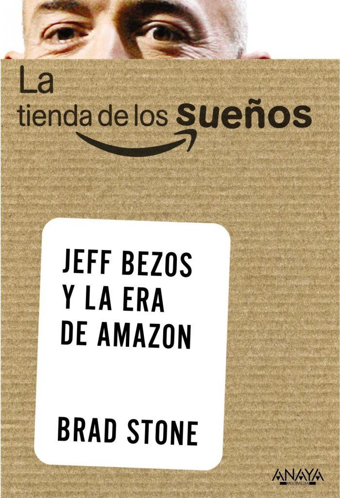 Comprar La tienda de los sueños: Jeff Bezos y la era de Amazon