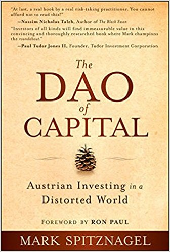 Comprar The Dao of Capital: Austrian investing in a distorted world