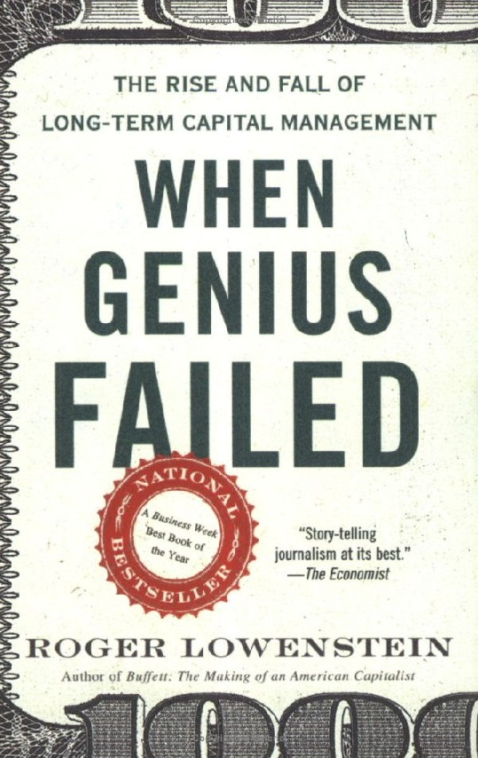 Comprar When genius failed: the rise and fall of Long-Term Capital Management