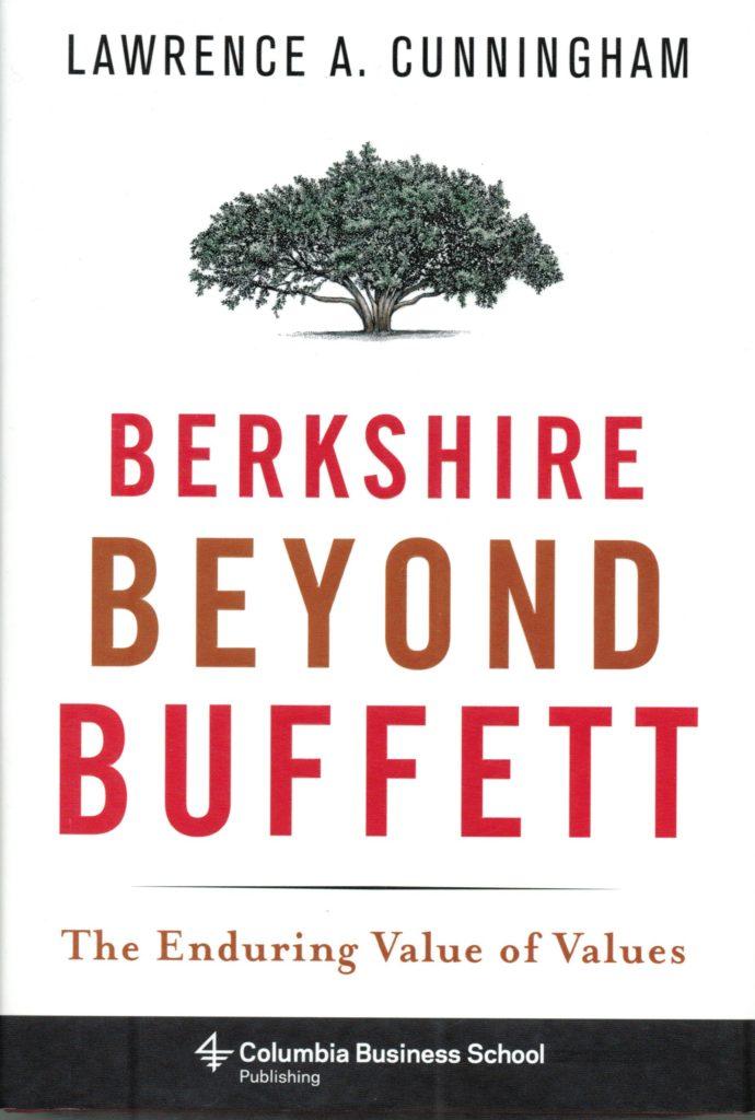 Comprar Berkshire Beyond Buffett the enduring value of values