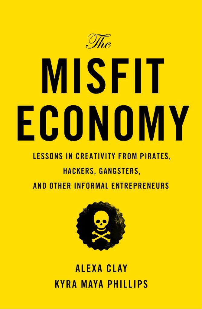 Comprar Misfit Economy
