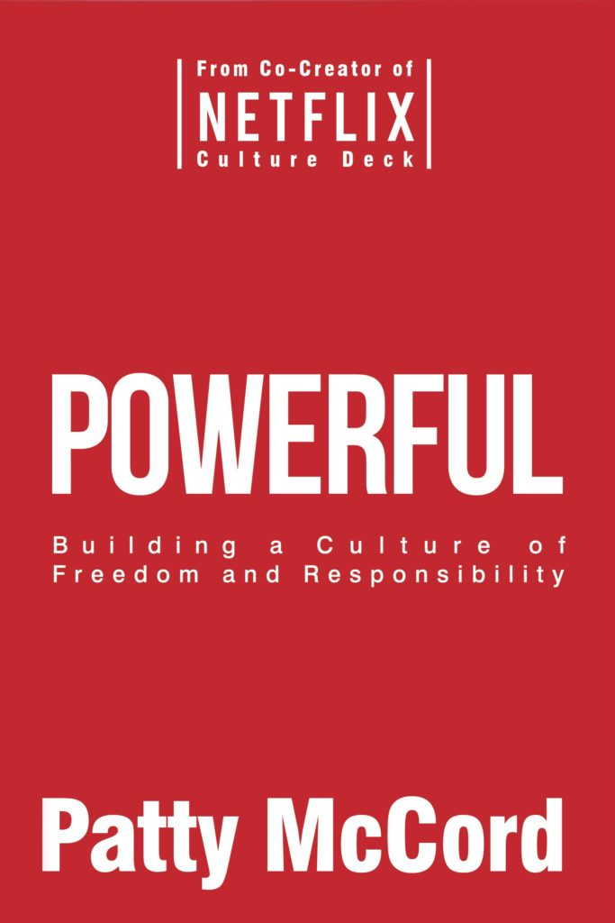 Comprar Powerful: Building a Culture of Freedom and Responsibility