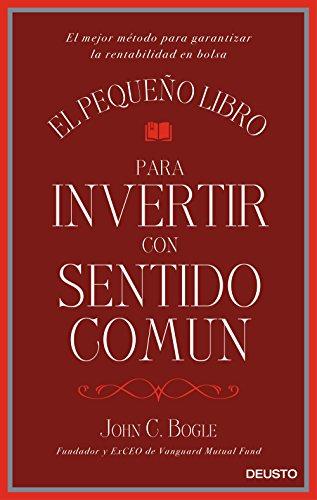 Portada del libro El pequeño libro para invertir con sentido común