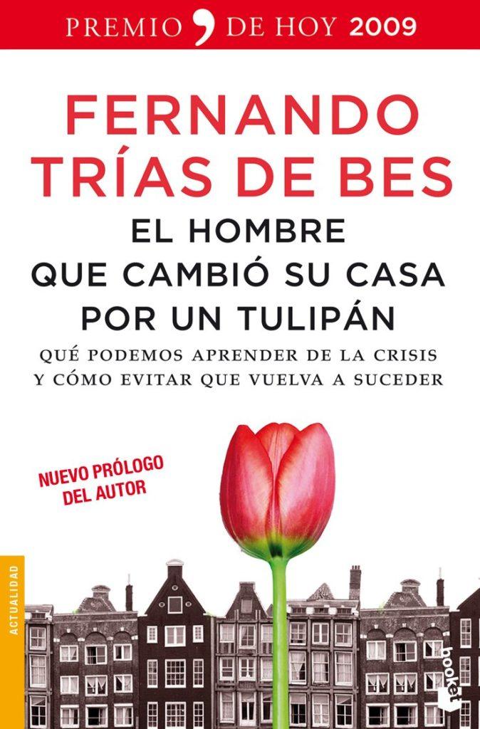 Portada del libro El hombre que cambió su casa por un tulipán