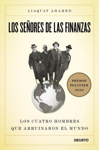 Portada del libro 'Los señores de las finanzas: Los cuatro hombres que arruinaron el mundo'