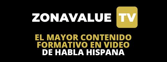 Zonavalue TV. El mayor contenido formativo en video de habla hispana