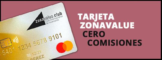 Tarjeta Zonavalue. Cero comisiones y puntos con tus compras