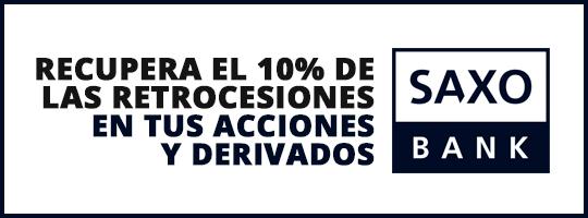 Recupera el 10% de las retrocesiones en tus acciones y derivados con Saxo Bank