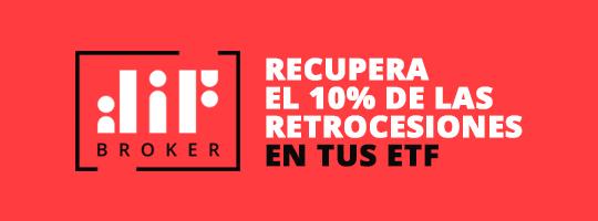 Recupera el 10% de las retrocesiones en tus ETF con Dif Broker