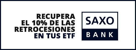 Recupera el 10% de las retrocesiones en tus ETF con Saxo Bank