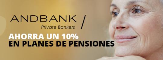 Ahorra un 10% en planes de pensiones con Andbank
