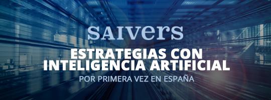 Saivers. Estrategias con inteligencia artificial. Por primera vez en España