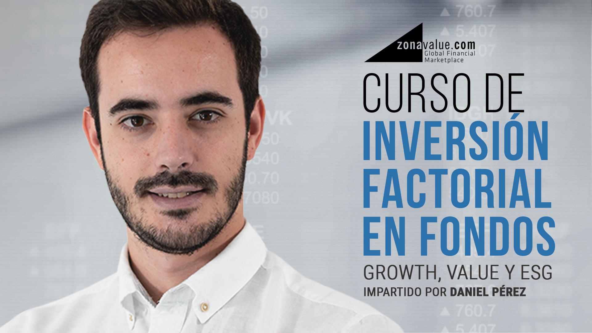 Curso – Inversión factorial en Fondos de inversión
